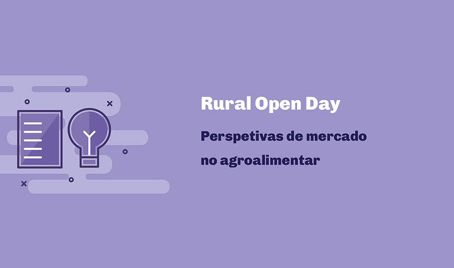 RURAL OPEN DAY - Perspetivas de mercado no agroalimentar